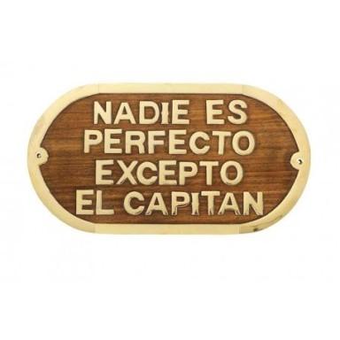 Placa Decorativa Nadie Perfecto Excepto Capitán
