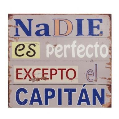 Placa Madera Nadie Perfecto Excepto Capitán