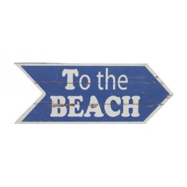 Placa Madera To The Beach