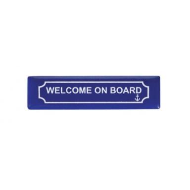 Imán Placa Wellcom On Board